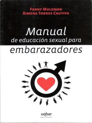 cover image of Manual de educación sexual para embarazadores