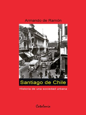cover image of Santiago de Chile (1541-1991)