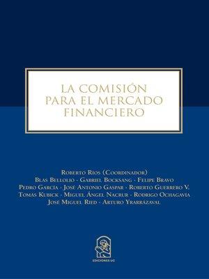 cover image of La Comisión Para El Mercado Financiero