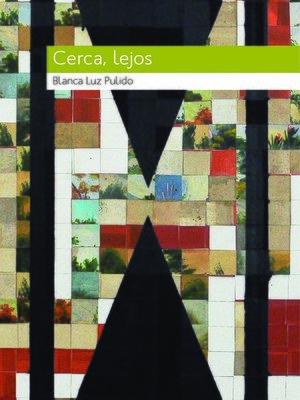 cover image of Cerca, lejos