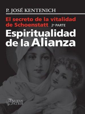 cover image of El secreto de la vitalidad de Schoenstatt, Parte II