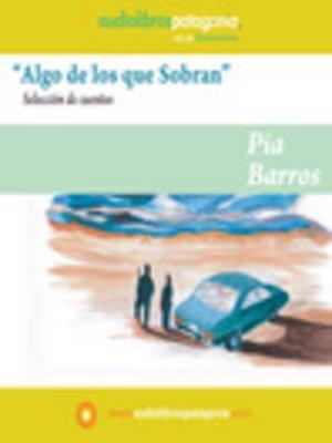 cover image of Algo de los que Sobran