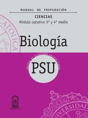 cover image of Manual de Preparación PSU Biología 3º y 4º Medio