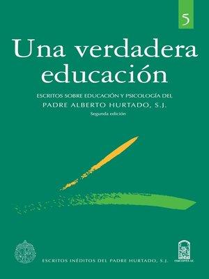 cover image of Una Verdadera Educación