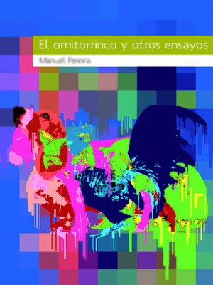 cover image of El ornitorrinco y otros ensayos