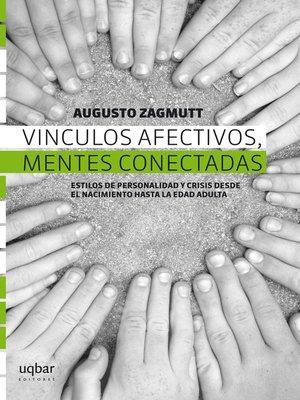 cover image of Vínculos afectivos, mentes conectadas
