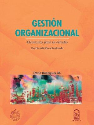 cover image of Gestión Organizacional