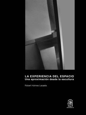 cover image of La Experiencia del Espacio