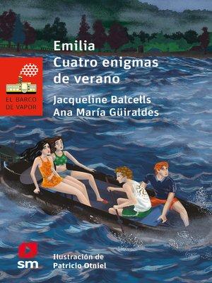 cover image of Emilia. Cuatro enigmas de verano