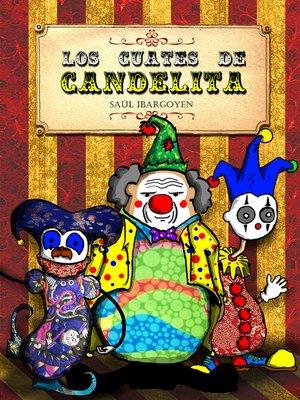 cover image of Los cuates de Candelita