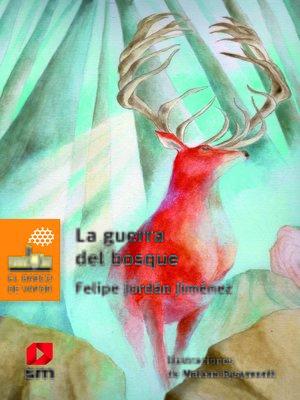 cover image of La guerra del bosque