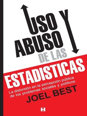 cover image of Uso y Abuso de las Estadísticas