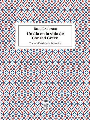 cover image of Un día en la vida de Conrad Green