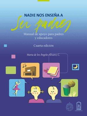 cover image of Nadie nos enseña a ser padres