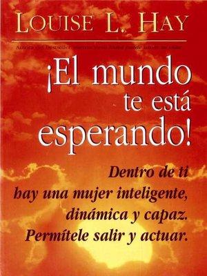 cover image of !El Mundo Te Está Esperando!