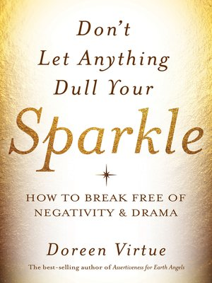 cover image of Don't Let Anything Dull Your Sparkle