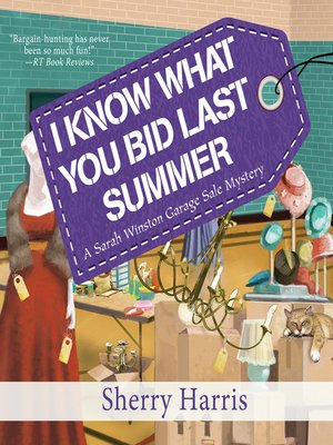 cover image of I Know What You Bid Last Summer