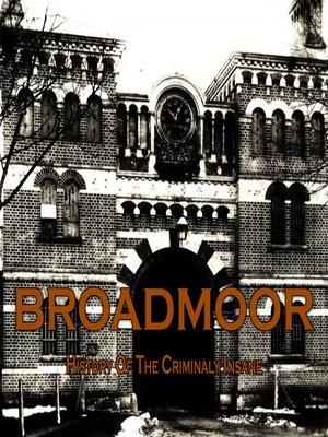 cover image of Broadmoor