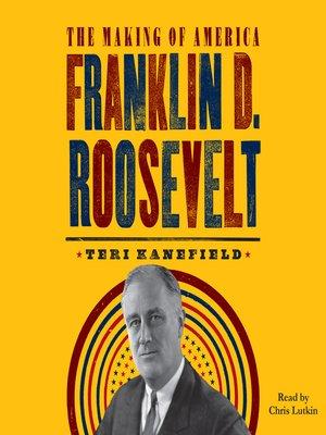 cover image of Franklin D. Roosevelt