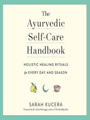 cover image of The Ayurvedic Self-Care Handbook