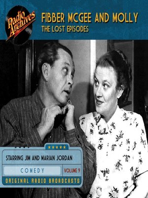 cover image of Fibber McGee and Molly: The Lost Episodes, Volume 9
