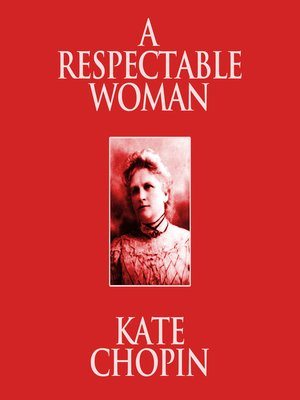 cover image of A Respectable Woman