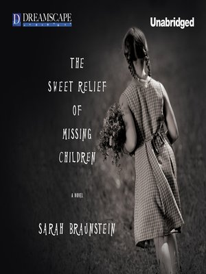 cover image of The Sweet Relief of Missing Children