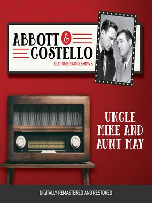 cover image of Abbott and Costello: Uncle Mike and Aunt May