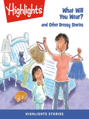 cover image of What Will You Wear? and Other Dressy Stories
