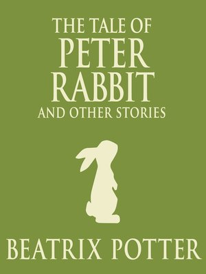 cover image of The Tale of Peter Rabbit and Other Stories