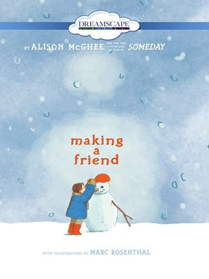 cover image of Making a Friend