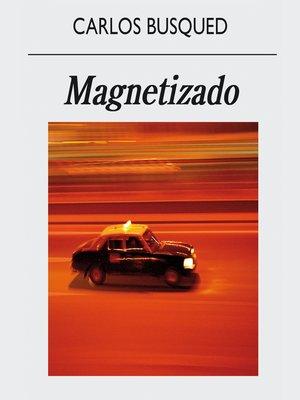 cover image of Magnetizado