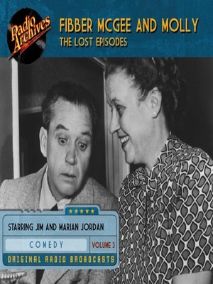 cover image of Fibber McGee and Molly: The Lost Episodes, Volume 3