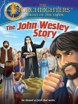 cover image of Torchlighters: The John Wesley Story