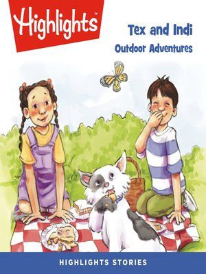 cover image of Tex and Indi: Outdoor Adventures