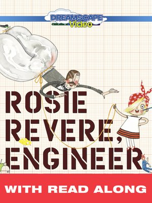 cover image of Rosie Revere, Engineer
