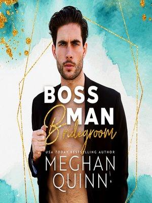 cover image of Boss Man Bridegroom