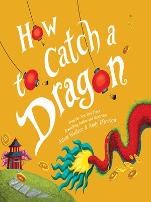 cover image of How to Catch a Dragon