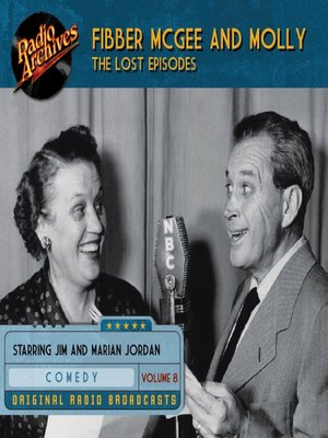 cover image of Fibber McGee and Molly: The Lost Episodes, Volume 8