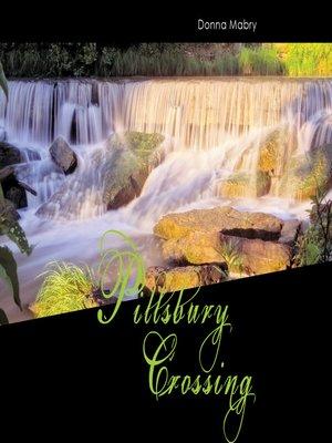 cover image of Pillsbury Crossing