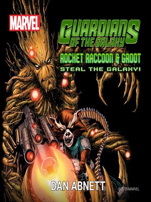 cover image of Rocket Raccoon and Groot Steal the Galaxy!