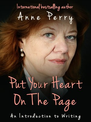 cover image of Put Your Heart on the Page: An Introduction to Writing