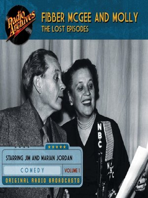 cover image of Fibber McGee and Molly: The Lost Episodes, Volume 1