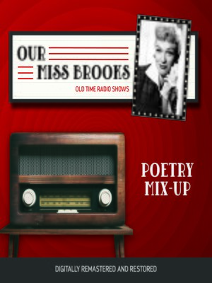 cover image of Our Miss Brooks: Poetry Mix-Up