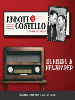 cover image of Abbott and Costello: Running a Newspaper