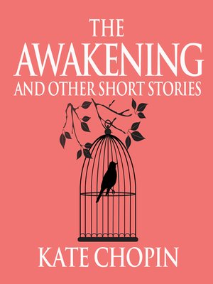 cover image of The Awakening and Other Short Stories