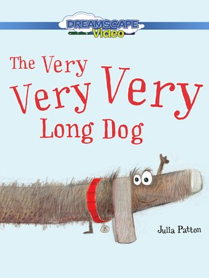 cover image of The Very Very Very Long Dog