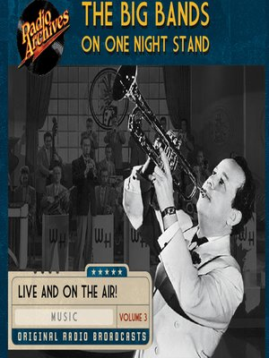 cover image of Big Bands on One Night Stand, Volume 3