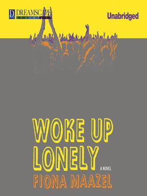cover image of Woke Up Lonely