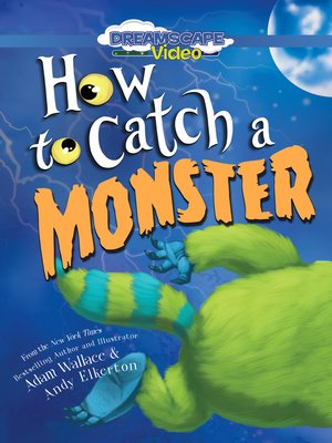 cover image of How to Catch a Monster